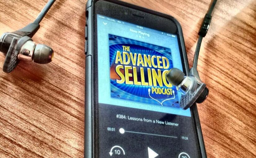 escuchando el advanced selling podcast